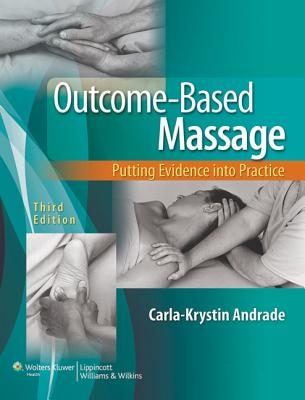Outcome-based Massage By Andrade, Carla-Krystin